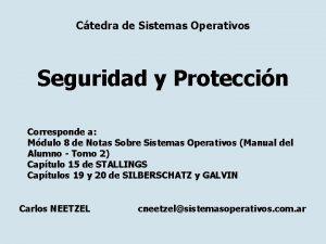 Ctedra de Sistemas Operativos Seguridad y Proteccin Corresponde