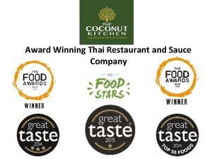 Award Winning Thai Restaurant and Sauce Company Company