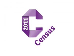 Introducing the 2011 Census January 2010 CENSUS HISTORY