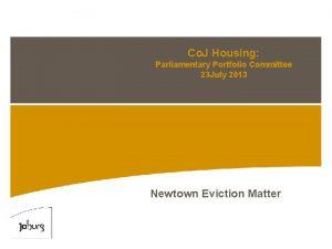 Co J Housing Parliamentary Portfolio Committee 23 July