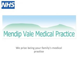 We prize being your familys medical practice PROVISION
