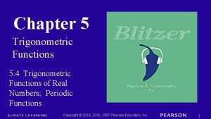 Chapter 5 Trigonometric Functions 5 4 Trigonometric Functions