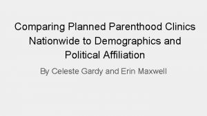 Comparing Planned Parenthood Clinics Nationwide to Demographics and