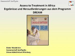 Gemeinschaft SantEgidio Access to Treatment in Africa Ergebnisse