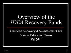 Overview of the IDEA Recovery Funds American Recovery