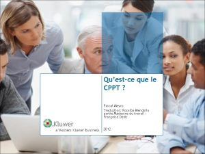 Questce que le CPPT Pascal Meyns Traduction Rosalba