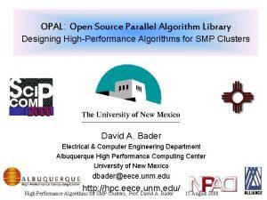 OPAL Open Source Parallel Algorithm Library Designing HighPerformance