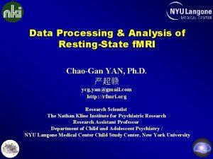 Data Processing Analysis of RestingState f MRI ChaoGan