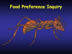 Food Preference Inquiry Food preference inquiry Create your