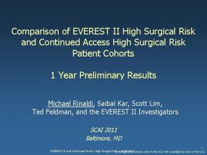 Comparison of EVEREST II High Surgical Risk and