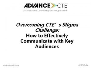 Overcoming CTEs Stigma Challenge How to Effectively Communicate