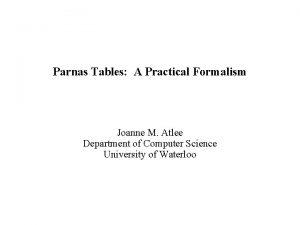 Parnas Tables A Practical Formalism Joanne M Atlee