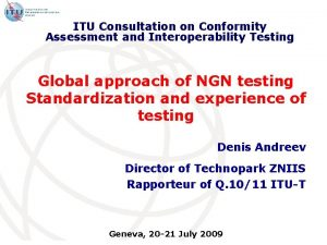 ITU Consultation on Conformity Assessment and Interoperability Testing