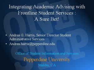 Integrating Academic Advising with Frontline Student Services A