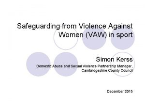 Safeguarding from Violence Against Women VAW in sport