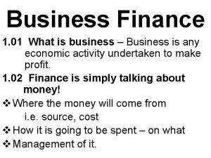 Business Finance 1 01 What is business Business
