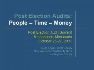 Post Election Audits People Time Money Post Election