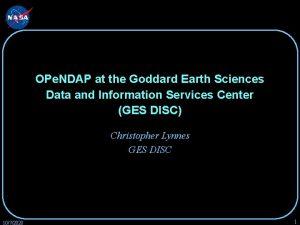 OPe NDAP at the Goddard Earth Sciences Data
