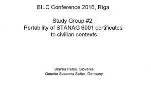 BILC Conference 2016 Riga Study Group 2 Portability