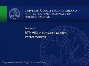 Lezione 14 RTP MIDI e Network Musical Performances
