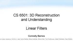 CS 6501 3 D Reconstruction and Understanding Linear