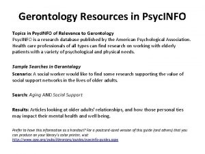Gerontology Resources in Psyc INFO Topics in Psyc