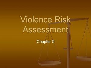 Violence Risk Assessment Chapter 5 Nature Violence and