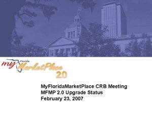My Florida Market Place CRB Meeting MFMP 2