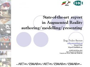 Stateoftheart report in Augmented Reality authoringmodellingpresenting Eng Pedro