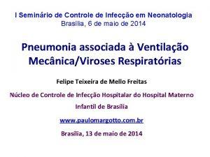 I Seminrio de Controle de Infeco em Neonatologia