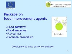 Package on food improvement agents Food additives Food