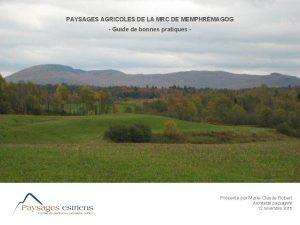 PAYSAGES AGRICOLES DE LA MRC DE MEMPHRMAGOG Guide
