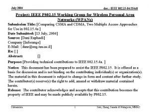 July 2004 doc IEEE 802 15 04354 r