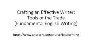Crafting an Effective Writer Tools of the Trade