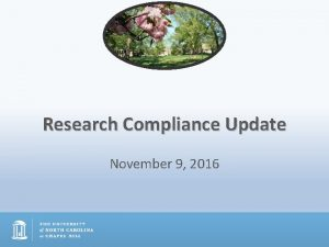 Research Compliance Update November 9 2016 Research Compliance