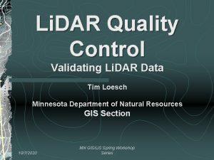 Li DAR Quality Control Validating Li DAR Data