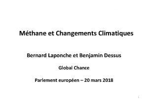 Mthane et Changements Climatiques Bernard Laponche et Benjamin
