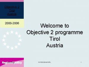 Objective 2 Tirol Austria 2000 2006 1072020 Welcome