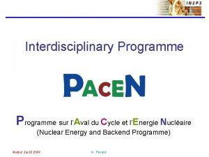 Interdisciplinary Programme sur lAval du Cycle et lEnergie
