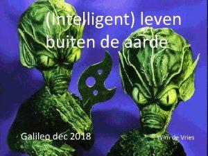 Intelligent leven buiten de aarde Galileo dec 2018