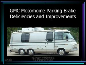 GMC Motorhome Parking Brake Deficiencies and Improvements 1072020