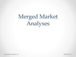 Merged Market Analyses Gorman Actuarial LLC 08232011 Table