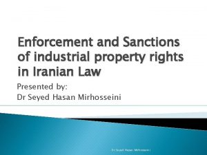 Enforcement and Sanctions of industrial property rights in