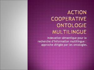 Indexation smantique pour la recherche dinformation multilingue approche