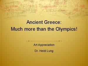 Ancient Greece Much more than the Olympics Art