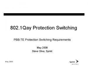 802 1 Qay Protection Switching PBBTE Protection Switching