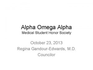 Alpha Omega Alpha Medical Student Honor Society October