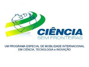 UM PROGRAMA ESPECIAL DE MOBILIDADE INTERNACIONAL EM CINCIA