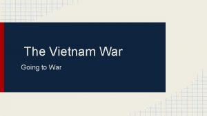 The Vietnam War Going to War Vocab List