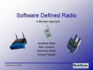 Software Defined Radio A Modular Approach Jonathan Haws